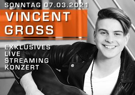 Plakat des Streaming-Konzertes mit Vincent Gross. Bild: Vincent Gross